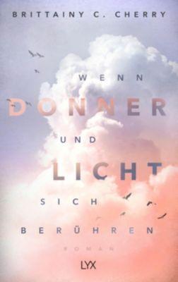 Wenn Donner und Licht sich berühren - Brittainy C. Cherry pdf epub