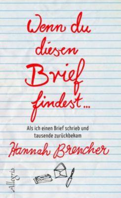 Wenn du diesen Brief findest... - Hannah Brencher |