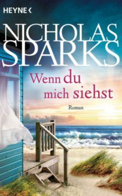 Wenn du mich siehst, Nicholas Sparks