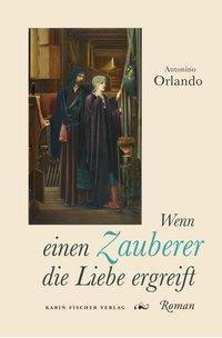 Wenn einen Zauberer die Liebe ergreift - Antonino Orlando pdf epub