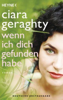 Wenn ich dich gefunden habe, Ciara Geraghty