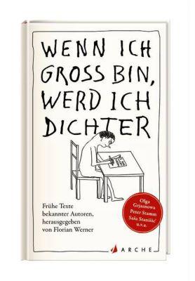 Wenn ich groß bin, werd ich Dichter - Florian Werner  