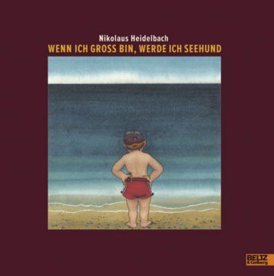 Wenn ich groß bin, werde ich Seehund, Nikolaus Heidelbach