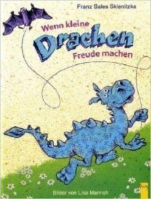 Wenn kleine Drachen Freude machen, Franz S. Sklenitzka