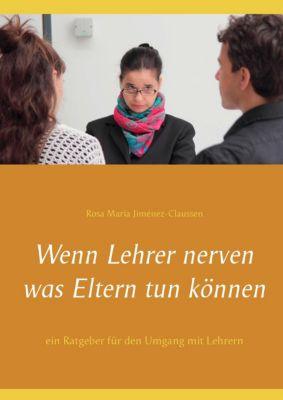 Wenn Lehrer nerven, Rosa Maria Jiménez-Claussen
