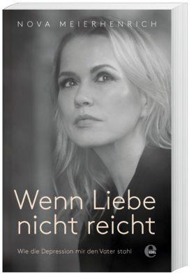Wenn Liebe nicht reicht - Nova Meierhenrich pdf epub