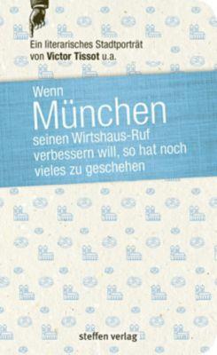 Wenn München seinen Wirtshaus-Ruf verbessern will, so hat noch vieles zu geschehen, Victor Tissot