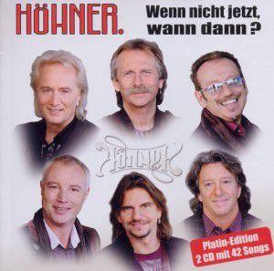 Wenn Nicht Jetzt Wann Dann - Die Größten Hits, Höhner
