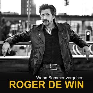 Wenn Sommer Vergehen, Roger De Win
