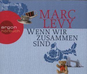 Wenn wir zusammen sind, 4 Audio-CDs, Marc Levy