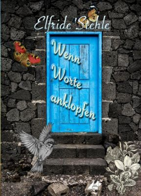 Wenn Worte anklopfen... - Elfride Stehle pdf epub