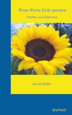 Wenn Worte Licht spenden, Harald Pfeiffer