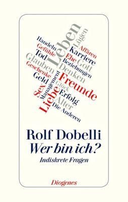 Wer bin ich? - Rolf Dobelli pdf epub