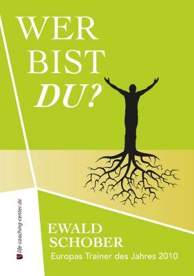Wer bist du?, Ewald Schober