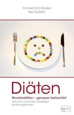 Wer Diät ißt, wird krank, Max O. Bruker, Ilse Gutjahr