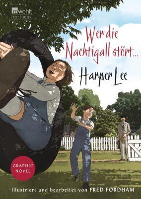 Wer die Nachtigall stört, Harper Lee