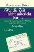 'Wer die Zeit nicht miterlebt hat...': Bd.2 Wer die Zeit nicht miterlebt hat..., Margarete Dörr