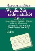 'Wer die Zeit nicht miterlebt hat...': Bd.3 Wer die Zeit nicht miterlebt hat..., Margarete Dörr