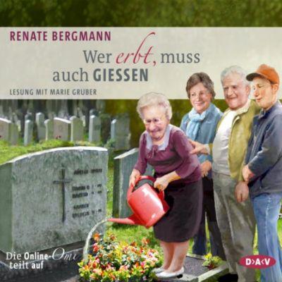 Wer erbt, muss auch gießen, Renate Bergmann