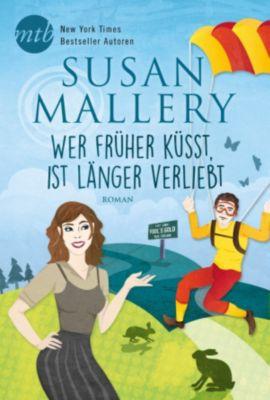Wer früher küsst, ist länger verliebt, Susan Mallery