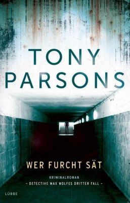 Wer Furcht sät, Tony Parsons