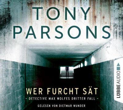 Wer Furcht sät, 4 Audio-CD, Tony Parsons