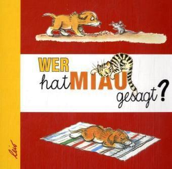 Wer hat Miau gesagt?, Wladimir G. Sutejew