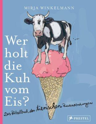 Wer holt die Kuh vom Eis?, Mirja Winkelmann