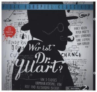 Wer ist Dr. Yllart?, 1 MP3-CD, Rolf Becker, Alexandra Becker