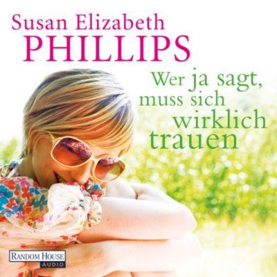 Wer Ja sagt, muss sich wirklich trauen, Susan Elizabeth Phillips