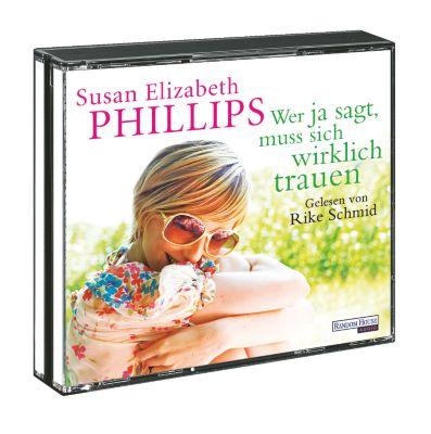 Wer Ja sagt, muss sich wirklich trauen, Hörbuch, Susan E. Phillips