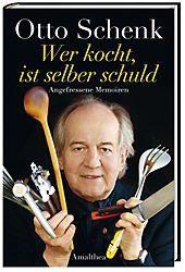 'Wer kocht, ist selber schuld', Otto Schenk