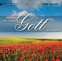 Wer nur den lieben Gott lässt walten, 1 Audio-CD, Johann Sebastian Bach