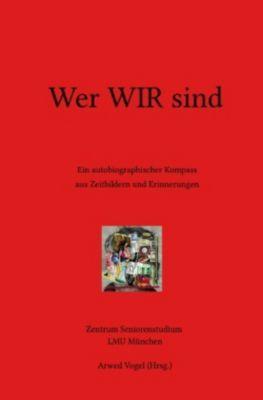 Wer WIR sind - Wolfgang Kremser |