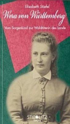 Wera von Württemberg - Elisabeth Stiefel |