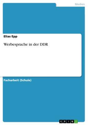 Werbesprache in der DDR, Elias Epp