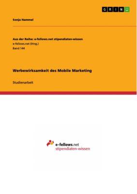Werbewirksamkeit des Mobile Marketing, Sonja Hammel