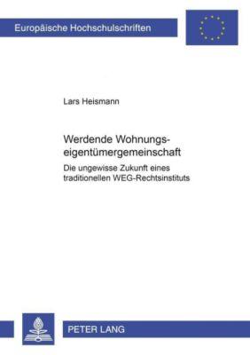 Werdende Wohnungseigentümergemeinschaft, Lars Heismann