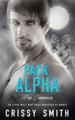 Were Chronicles: Pack Alpha, Crissy Smith