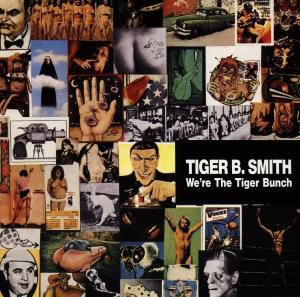 We're The Tiger Bunch, Tiger B.Smith