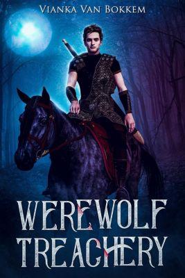 Werewolf Treachery, Vianka Van Bokkem