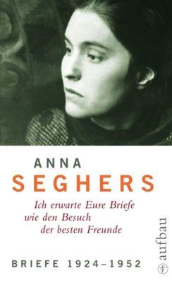 Werkausgabe: Bd.5/1 Briefe 1924-1952, Anna Seghers