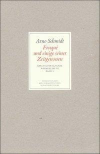 Werke, Bargfelder Ausgabe, Werkgr.3: Bd.1 Fouque und einige seiner Zeitgenossen - Arno Schmidt pdf epub