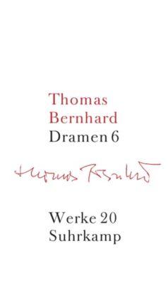 Werke: Bd.20 Dramen, Thomas Bernhard