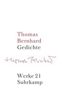 Werke: Bd.21 Gedichte, Thomas Bernhard