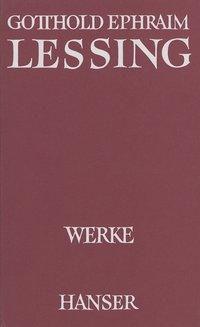 Werke.: Bd. 7 Theologiekritische Schriften I und II - Gotthold Ephraim Lessing |