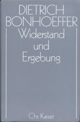Werke: Bd.8 Widerstand und Ergebung, Dietrich Bonhoeffer