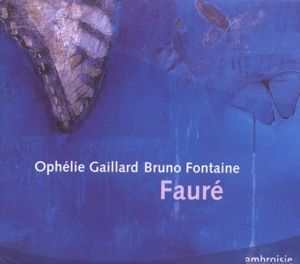Werke Für Cello & Piano (+Kat.2007/8), Ophelie Gaillard, Bruno Fontaine