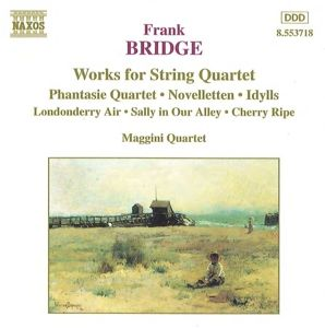 Werke für Streichquartett, Maggini Quartet