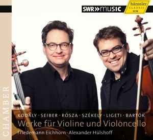 Werke Für Violine Und Violoncello, Friedemann Eichhorn, Alexander Hülshoff